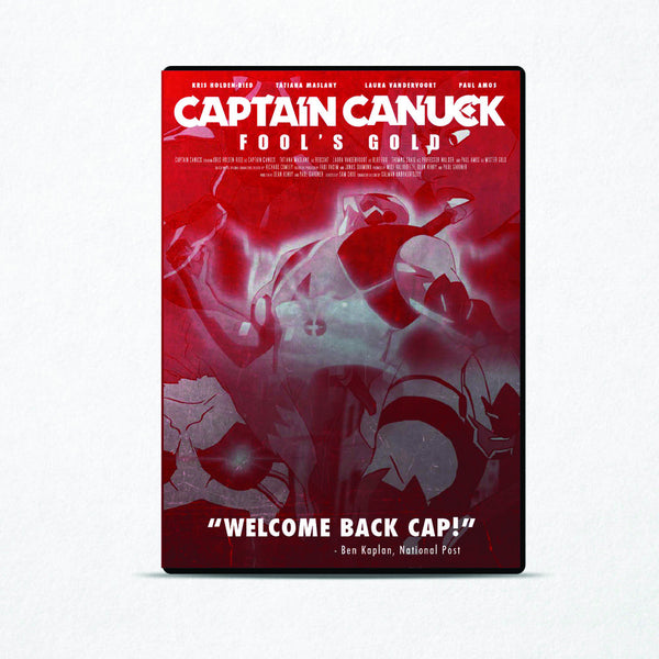 "Captain Canuck ""Fool's Gold"" DVD"