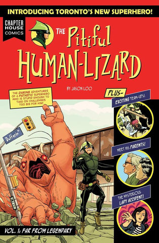 The Pitiful Human Lizard Volume 1: Far From Legendary TPB