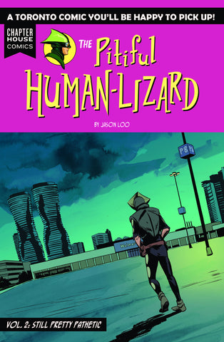 The Pitiful Human-Lizard Vol. 2: Still Pretty Pathetic