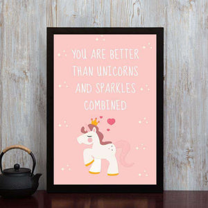 You are better than Unicorns - Framed Poster