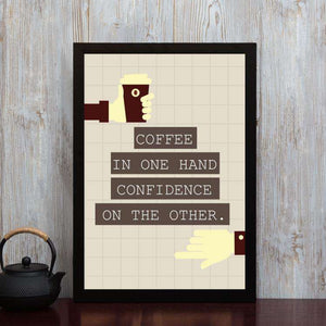 Coffee & Confidence - Framed Poster