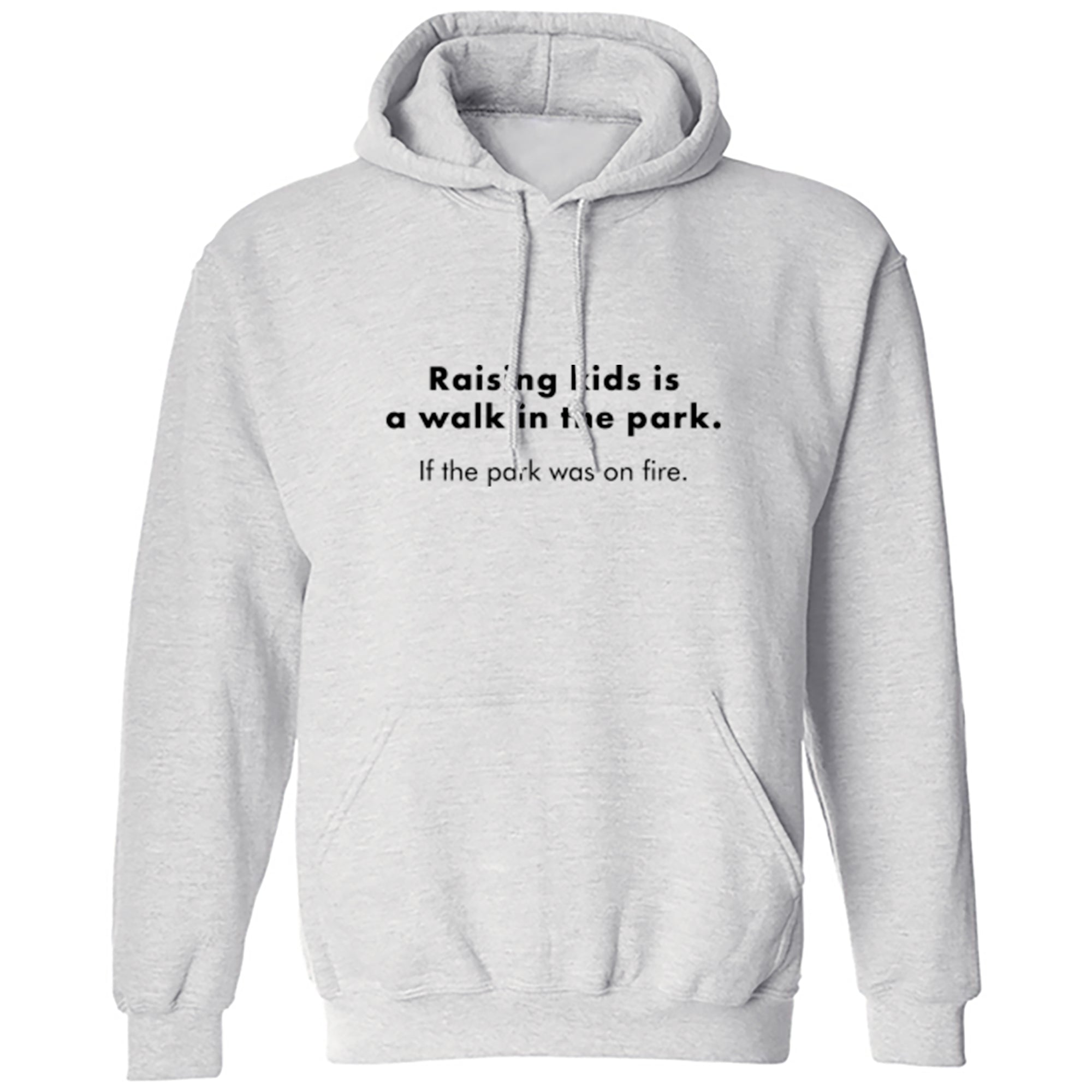 Raising Kids Is A Walk In The Park Unisex Hoodie A0090 - Illustrated Identity Ltd.