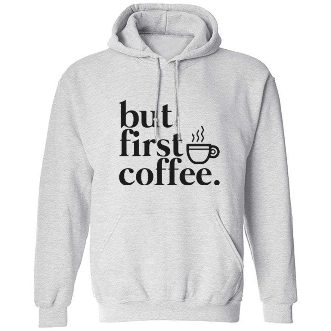 But First Coffee Unisex Hoodie K0002 - Illustrated Identity Ltd.