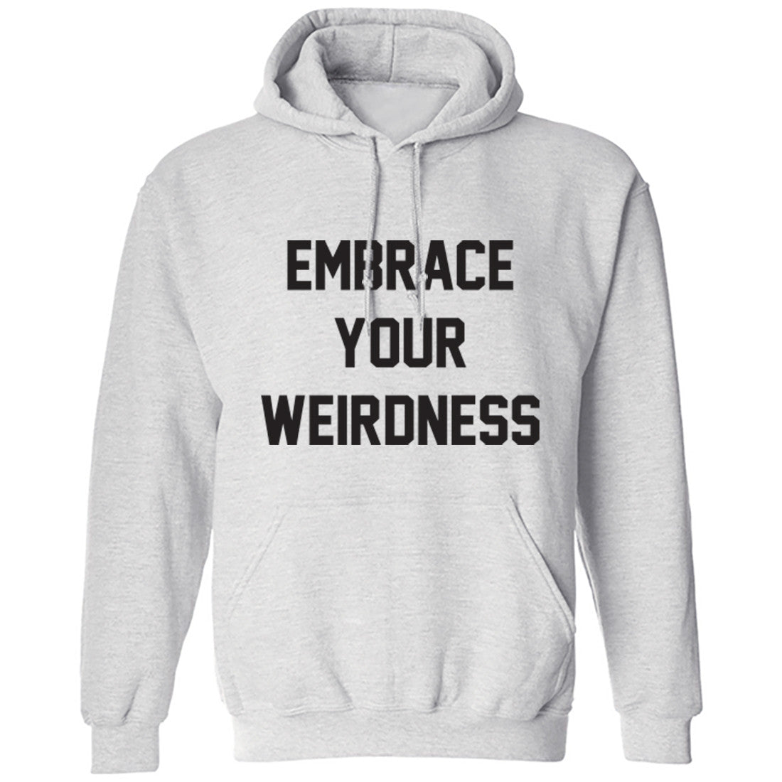 Embrace Your Weirdness Unisex Hoodie K0065 - Illustrated Identity Ltd.