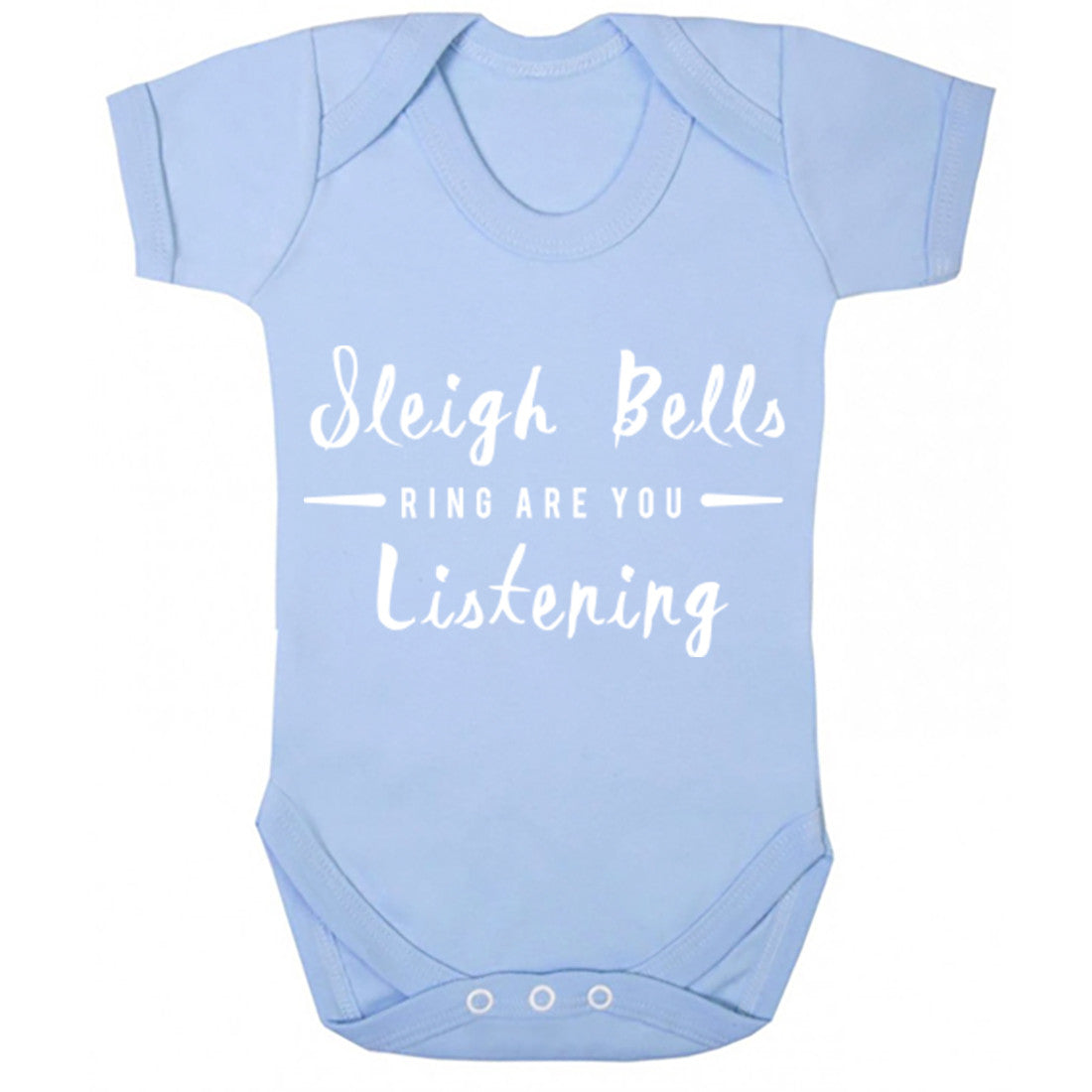 Sleigh Bells Ring Are You Listening Baby Vest K0143 - Illustrated Identity Ltd.