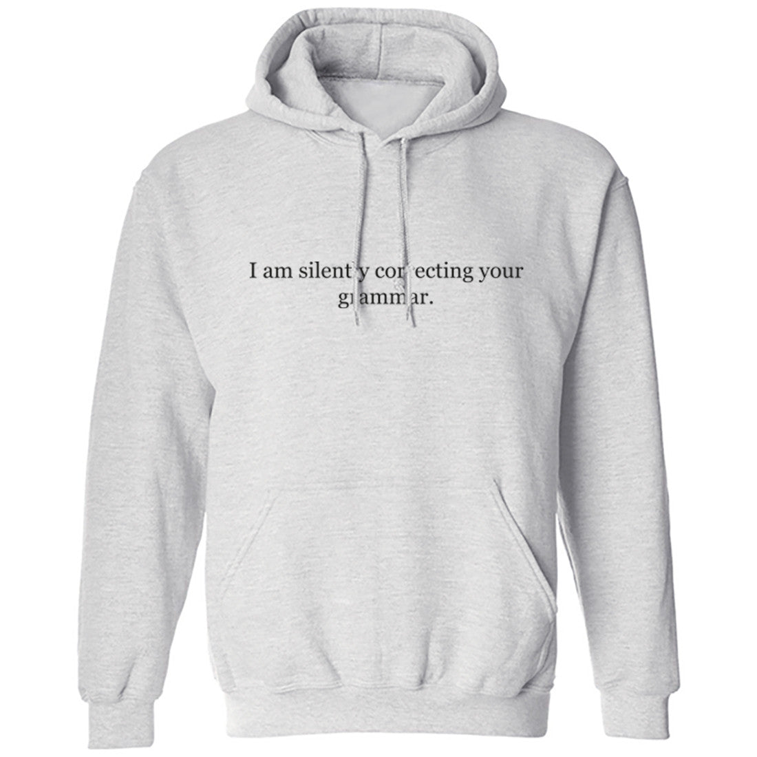 Silently Correcting Your Grammar Unisex Hoodie K0189 - Illustrated Identity Ltd.
