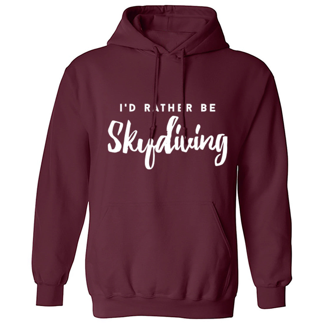 I'd Rather Be Skydiving Unisex Hoodie K0206 - Illustrated Identity Ltd.