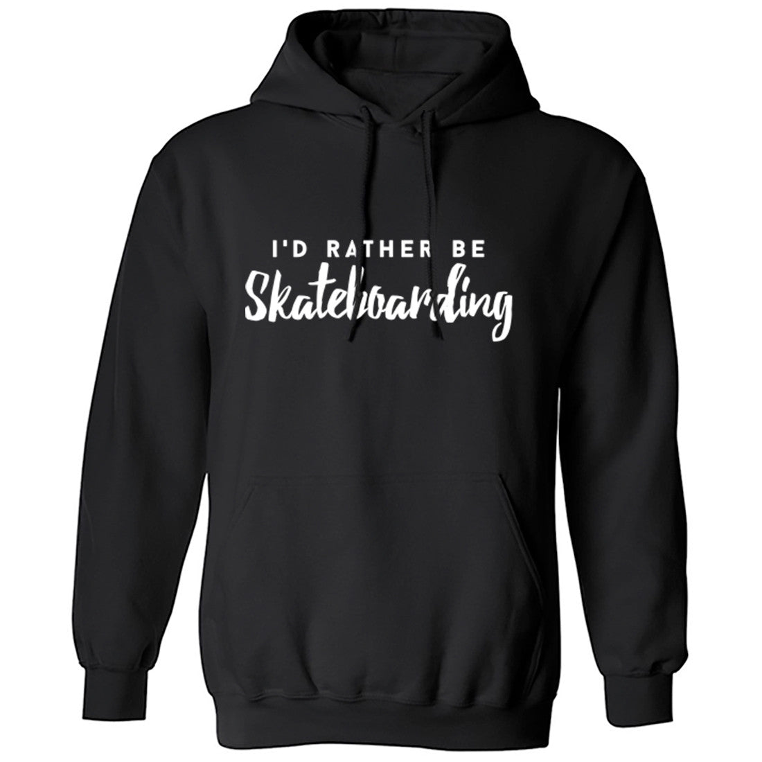 I'd Rather Be Skateboarding Unisex Hoodie K0208 - Illustrated Identity Ltd.