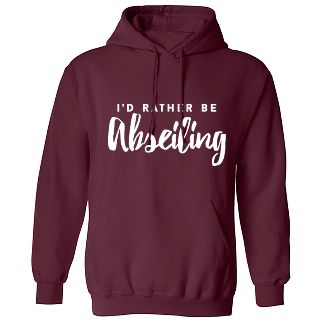 I'd Rather Be Abseiling Unisex Hoodie K0213 - Illustrated Identity Ltd.