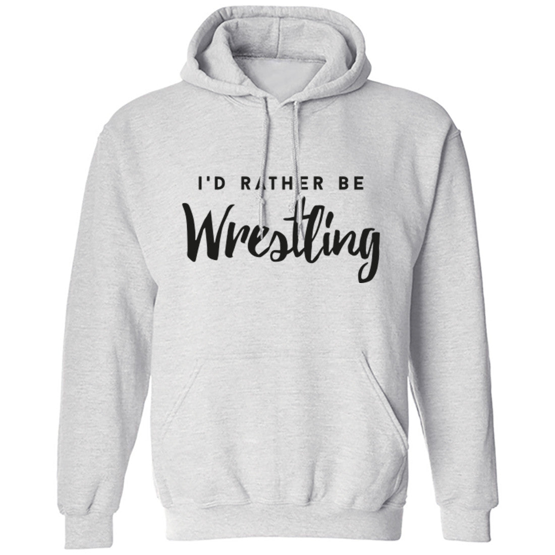 I'd Rather Be Wrestling Unisex Hoodie K0215 - Illustrated Identity Ltd.