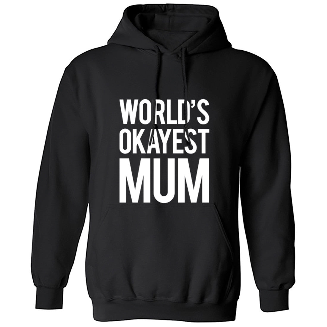 Worlds Okayest Mum Unisex Hoodie K0236 - Illustrated Identity Ltd.