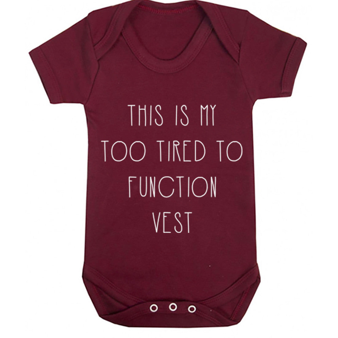 Too Tired To Function Baby Vest K0257 - Illustrated Identity Ltd.