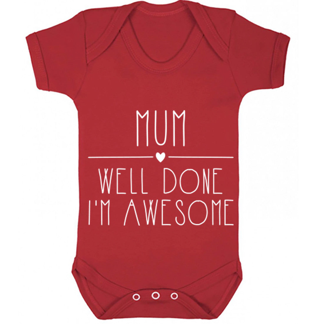 Mum Well Done I'm Awesome Baby Vest K0331