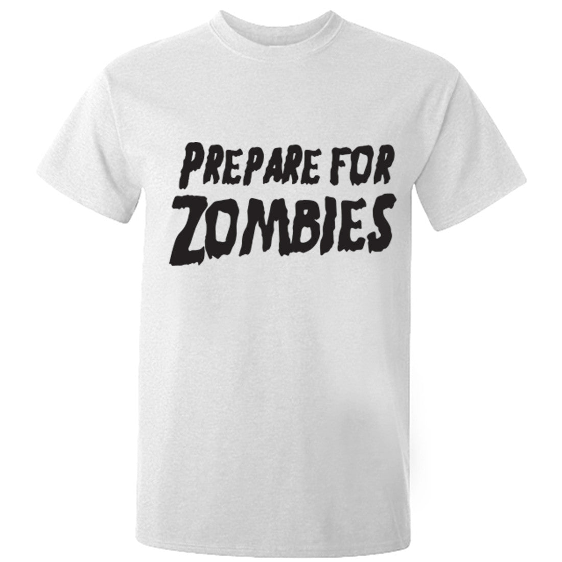 Prepare For Zombies Unisex Fit T-Shirt K0344 - Illustrated Identity Ltd.