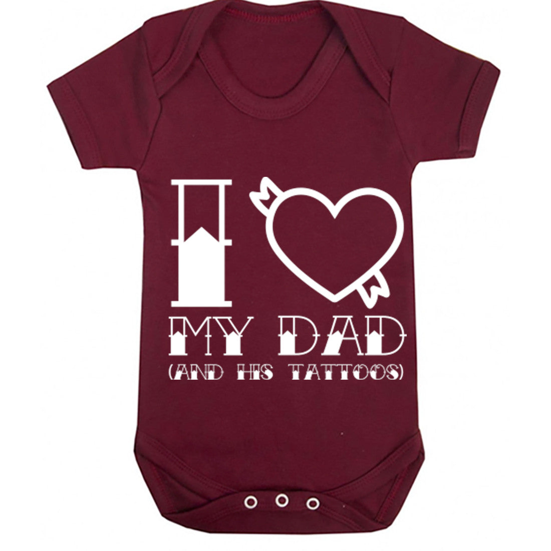 I Love Dad And His Tattoos Baby Vest K0349