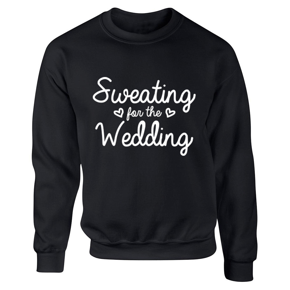 Sweating For The Wedding Unisex Jumper K0373 - Illustrated Identity Ltd.