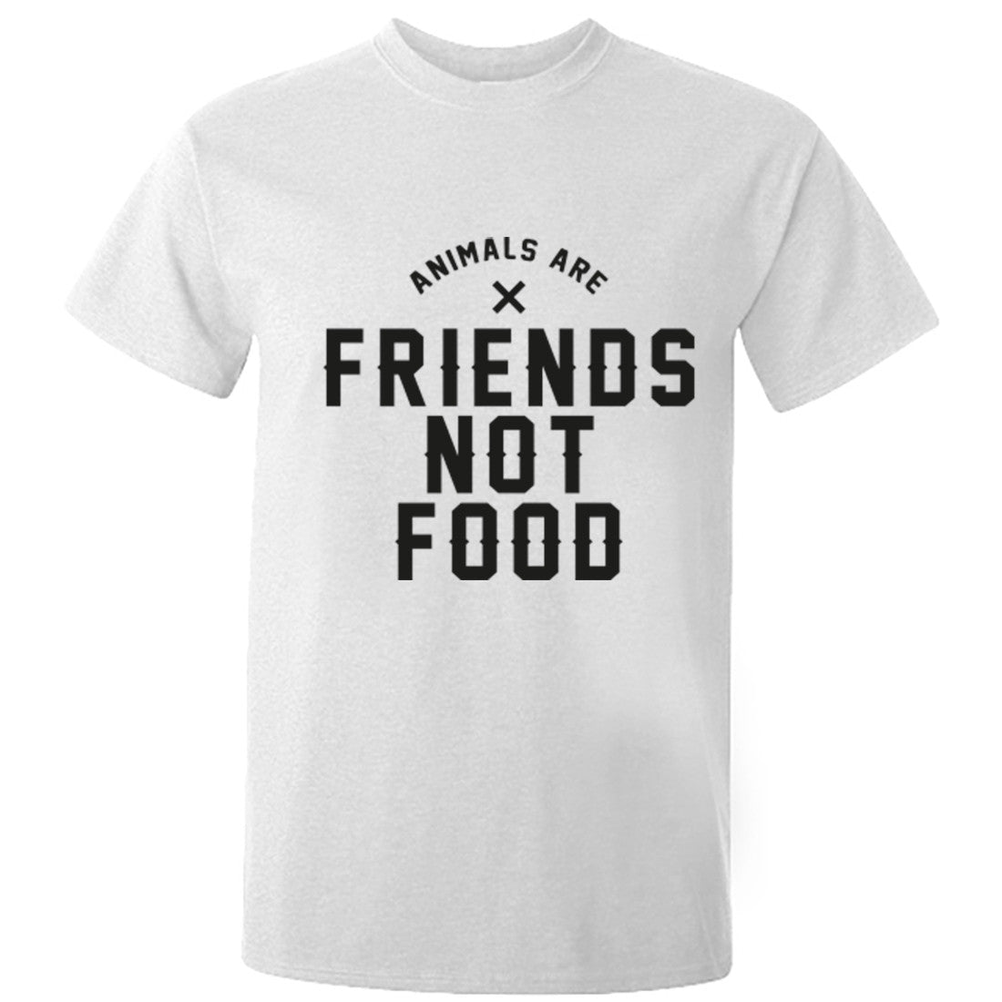 Animals Are Friends Not Food Unisex Fit T-Shirt K0430