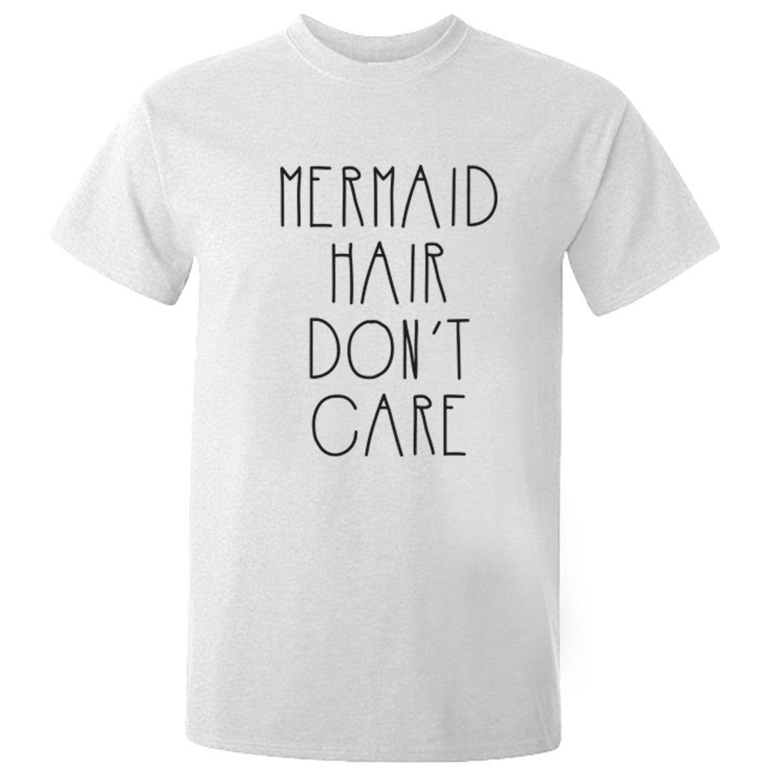 Mermaid Hair Don't Care Unisex Fit T-Shirt K0453 - Illustrated Identity Ltd.