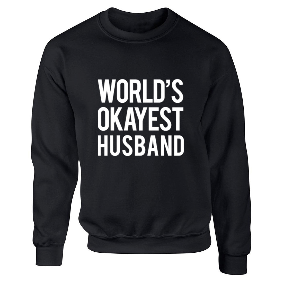 World's Okayest Husband Unisex Jumper K0480 - Illustrated Identity Ltd.