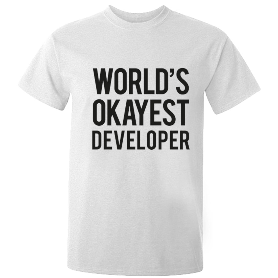 Worlds Okayest Developer Unisex Fit T-Shirt K0488 - Illustrated Identity Ltd.