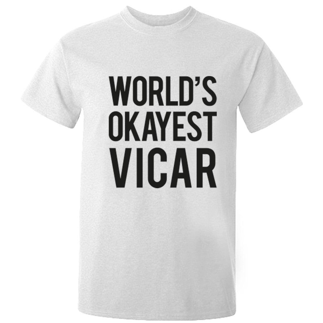 Worlds Okayest Vicar Unisex Fit T-Shirt K0509 - Illustrated Identity Ltd.