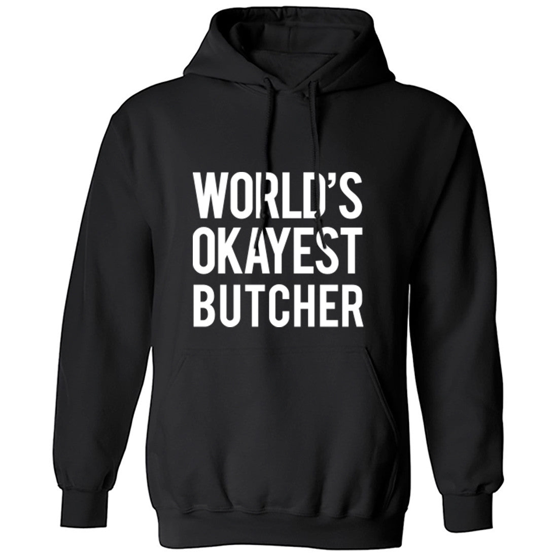 Worlds Okayest Butcher Unisex Hoodie K0511 - Illustrated Identity Ltd.