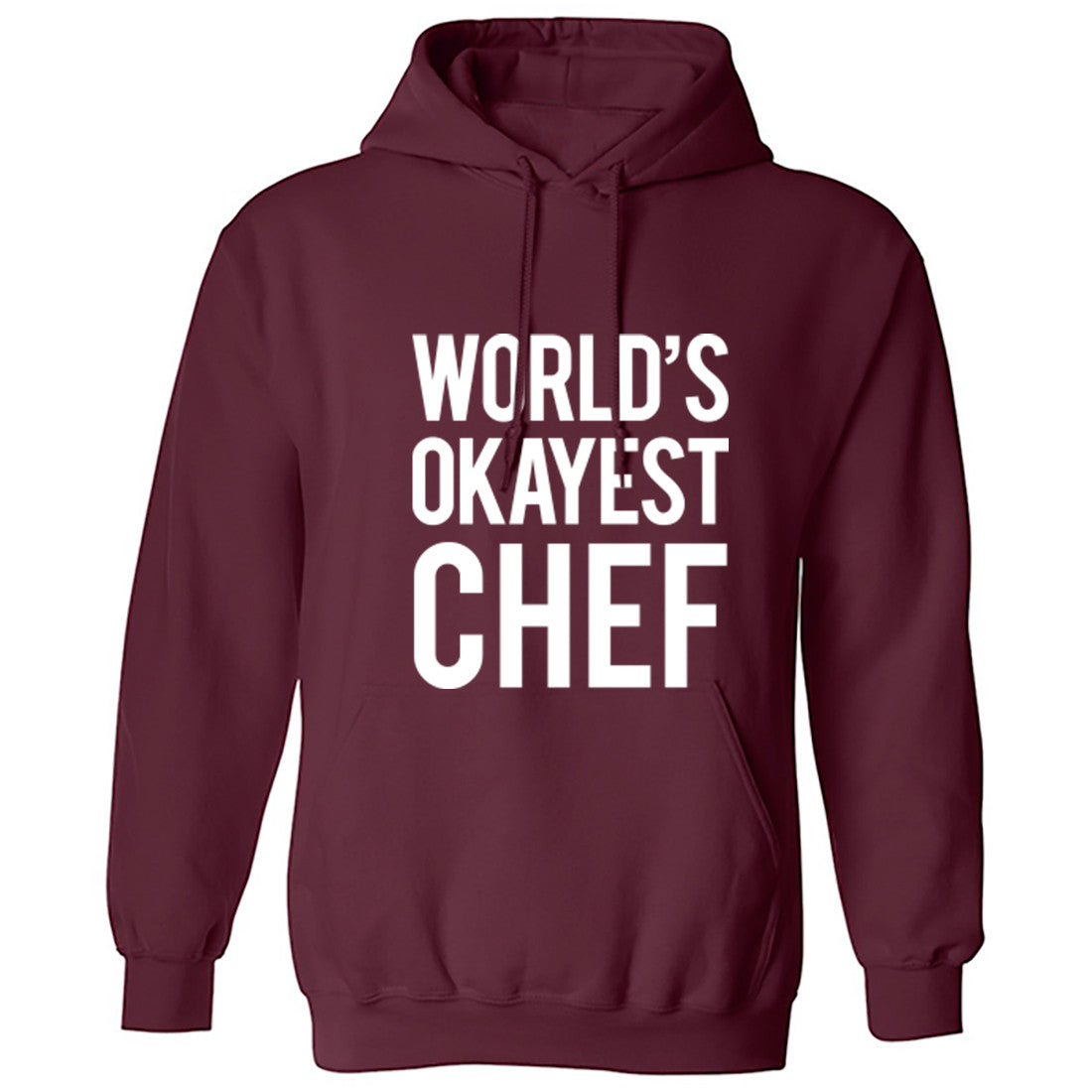 Worlds Okayest Chef Unisex Hoodie K0514 - Illustrated Identity Ltd.