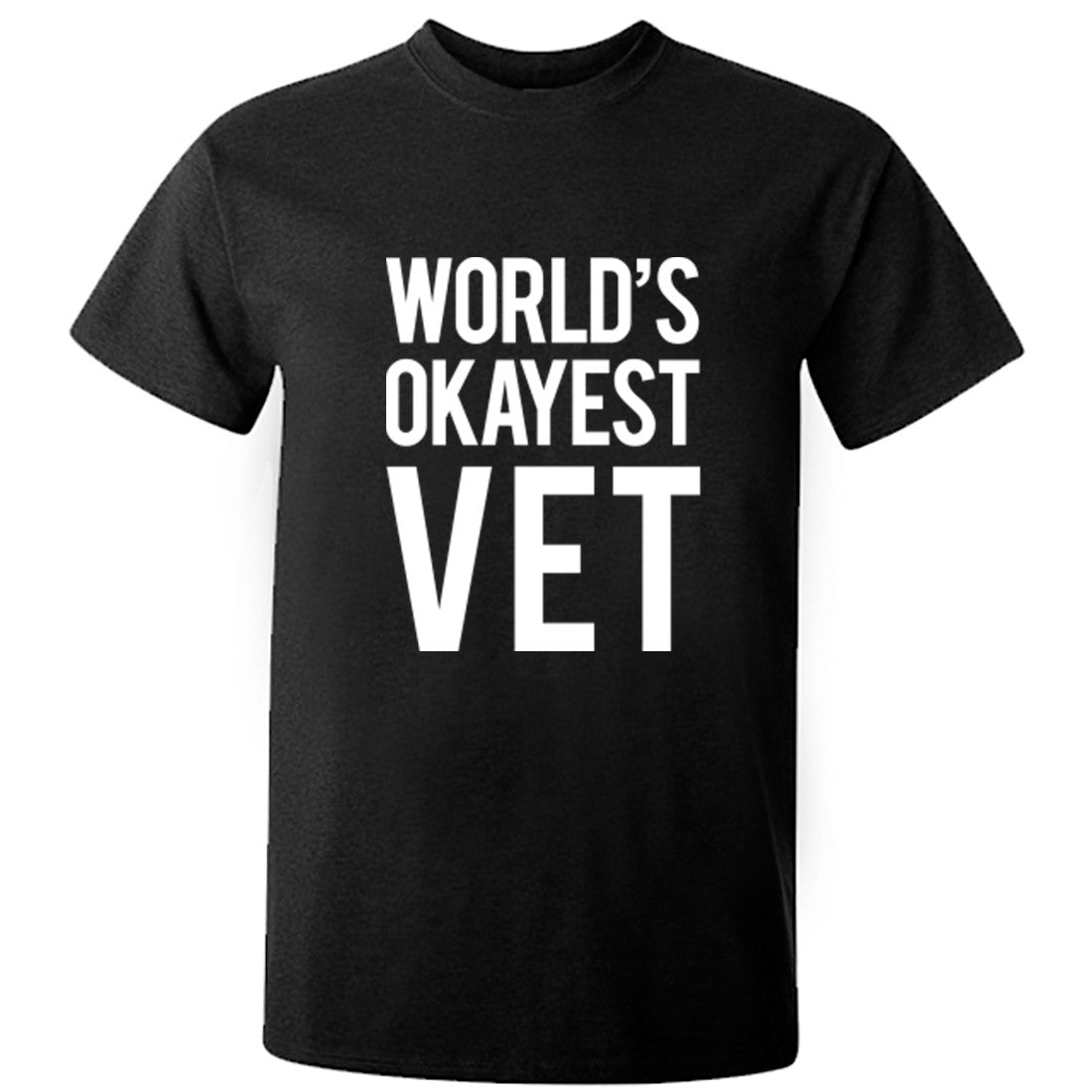 Worlds Okayest Vet Unisex Fit T-Shirt K0518 - Illustrated Identity Ltd.