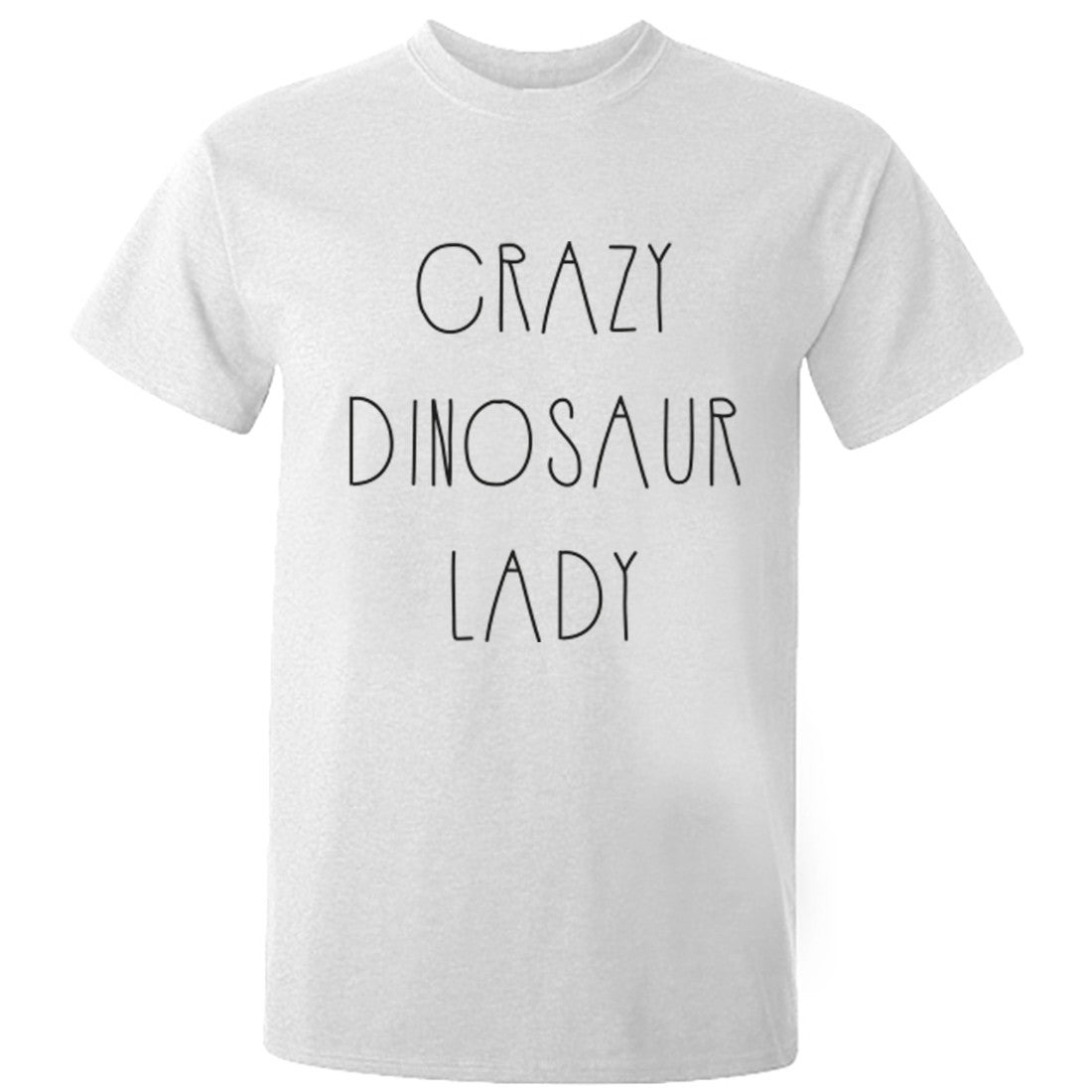 Crazy Dinosaur Lady Unisex Fit T-Shirt K0599 - Illustrated Identity Ltd.