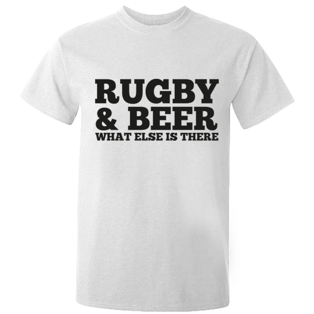 Rugby And Beer What Else Is There Unisex Fit T-Shirt K0672 - Illustrated Identity Ltd.