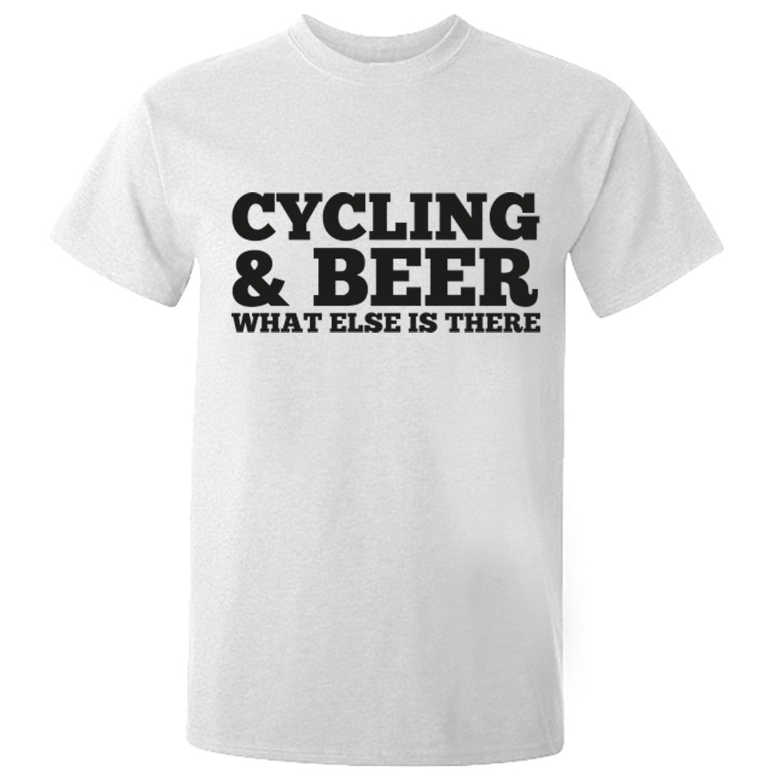 Cycling And Beer What Else Is There Unisex Fit T-Shirt K0679 - Illustrated Identity Ltd.