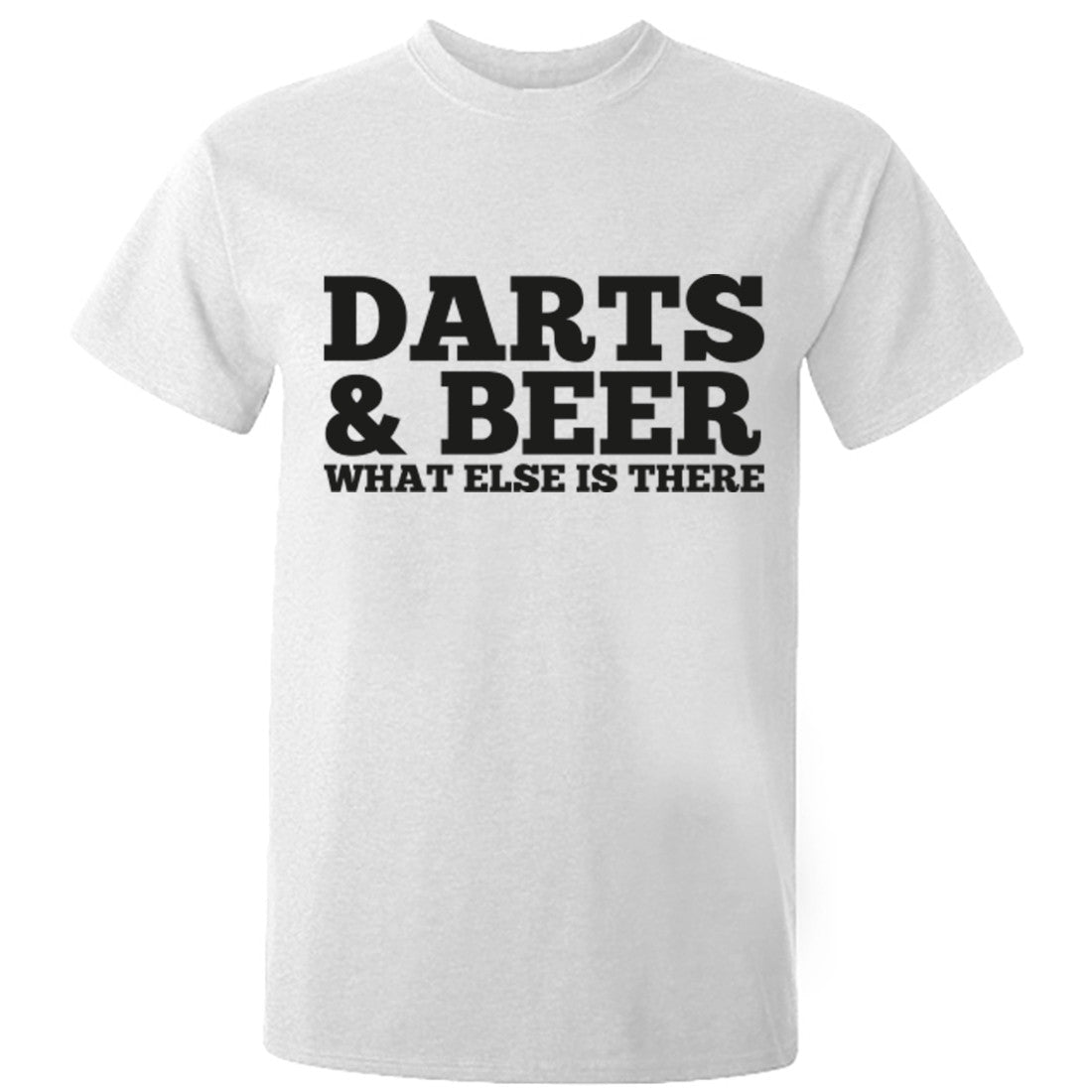 Darts And Beer What Else Is There Unisex Fit T-Shirt K0680 - Illustrated Identity Ltd.