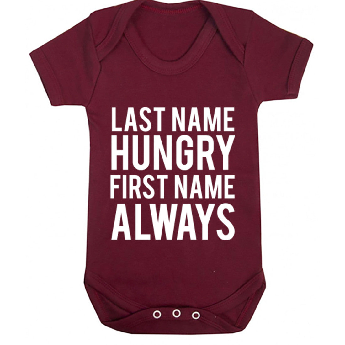 Last Name Hungry First Name Always Baby Vest K0692 - Illustrated Identity Ltd.