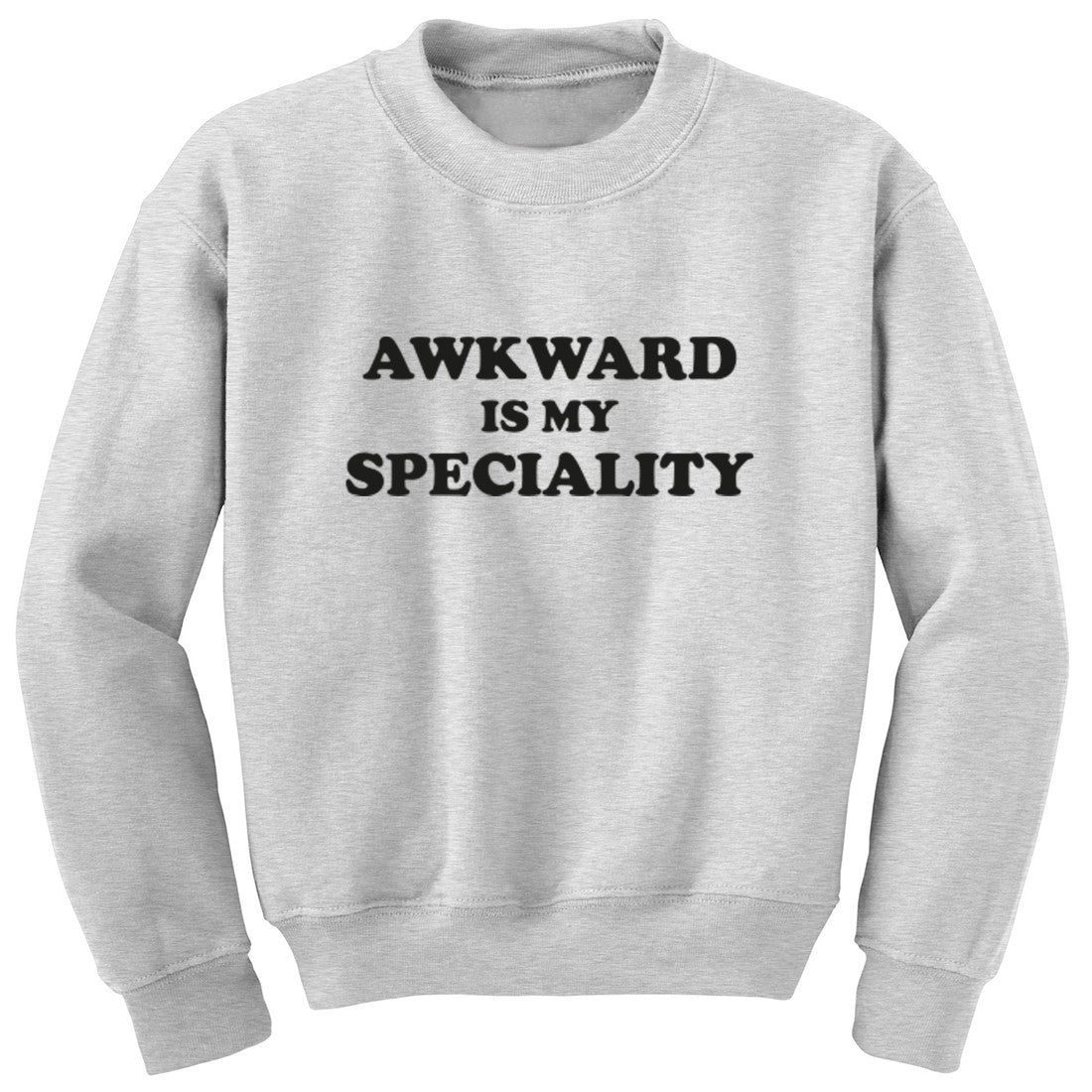 Awkward Is My Speciality Unisex Jumper K0987