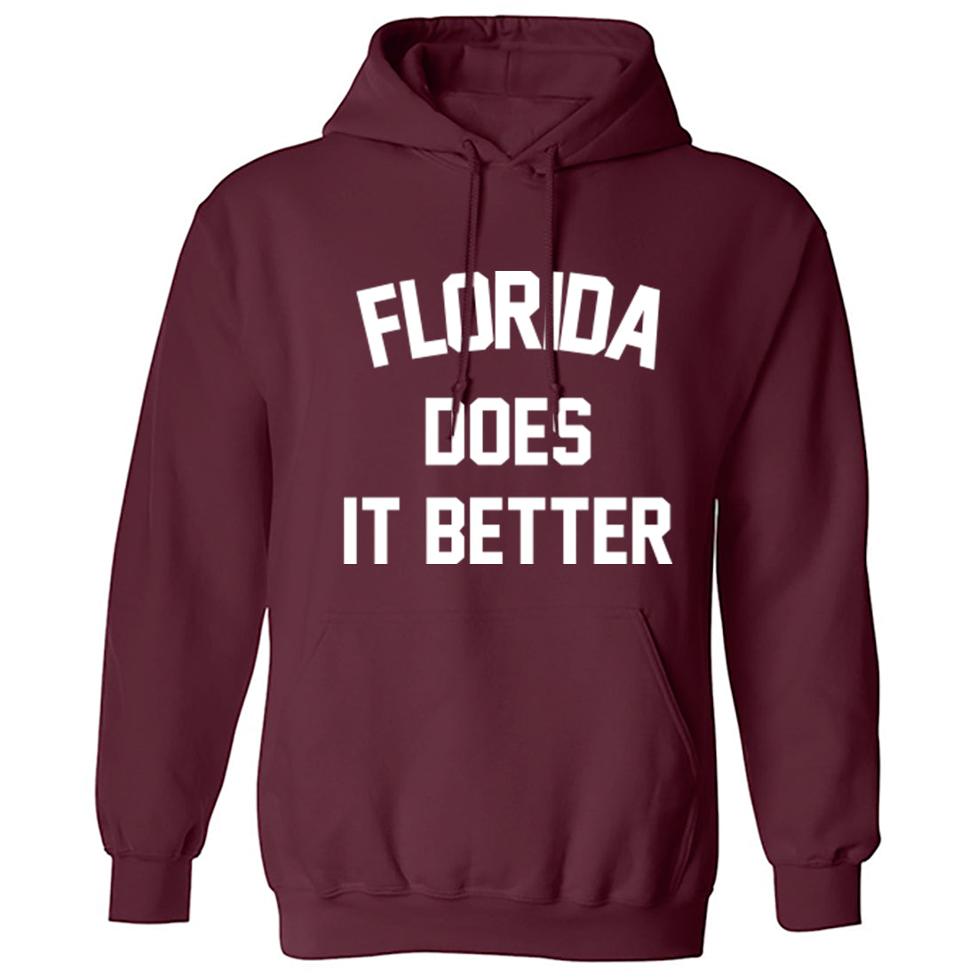 Florida Does Is Better Unisex Hoodie K1148 - Illustrated Identity Ltd.