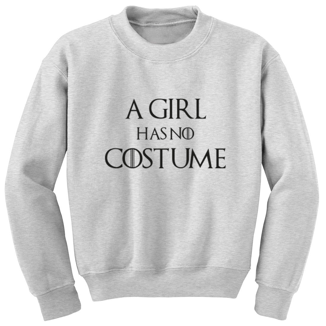 A Girl Has No Costume Unisex Jumper K1237
