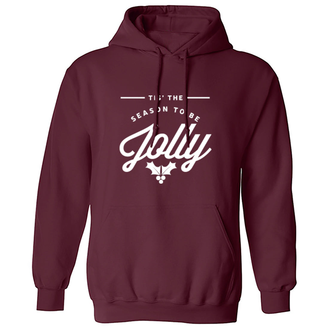 Tis' The Season To Be Jolly Unisex Hoodie K1250 - Illustrated Identity Ltd.