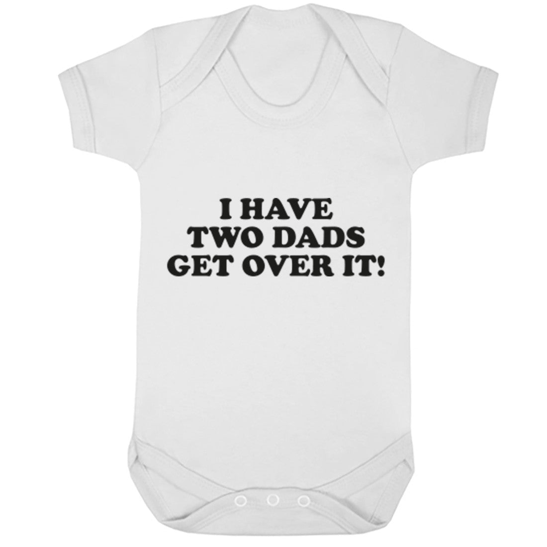 I Have Two Dads Baby Vest K1289 - Illustrated Identity Ltd.