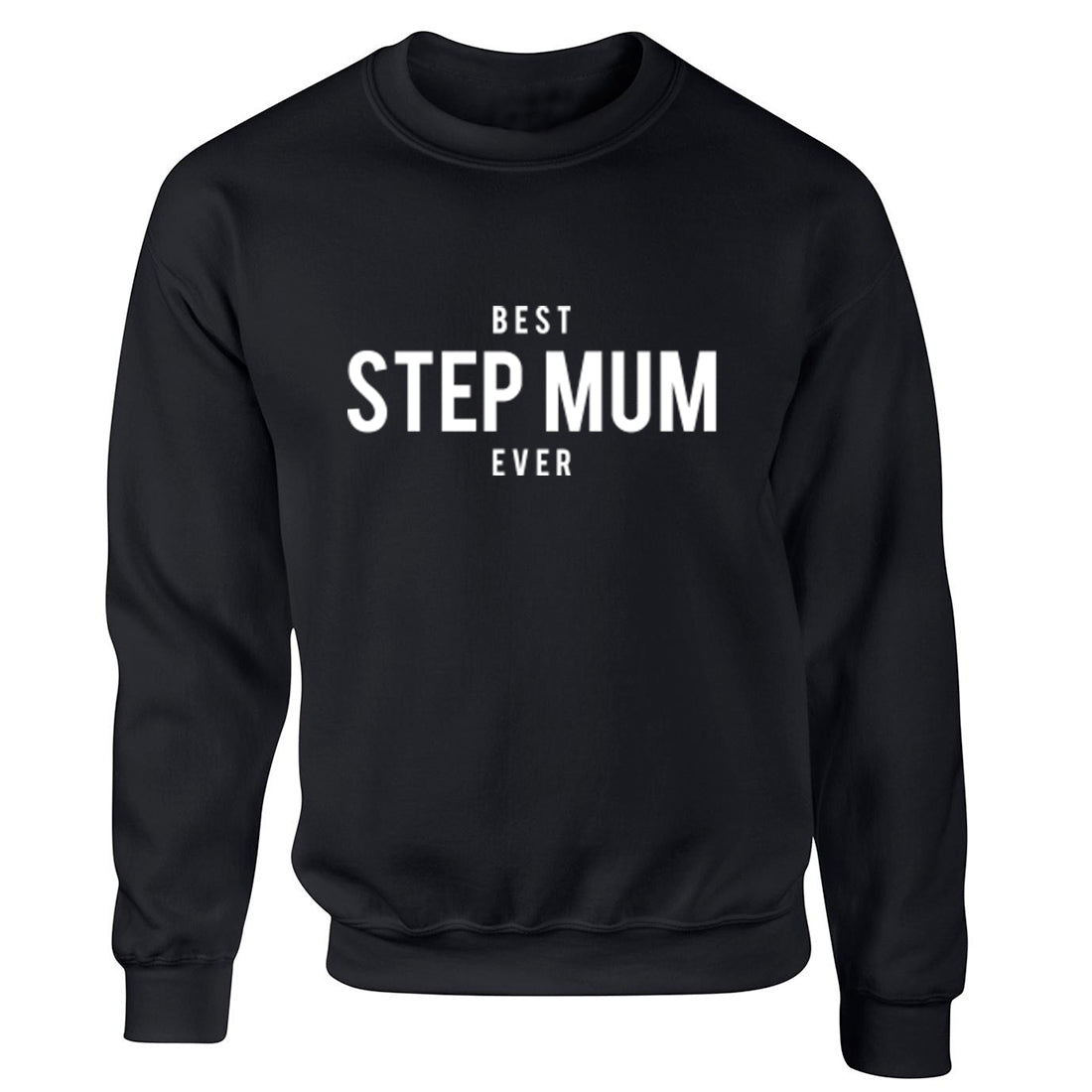 Best Step Mum Ever Unisex Jumper K1467