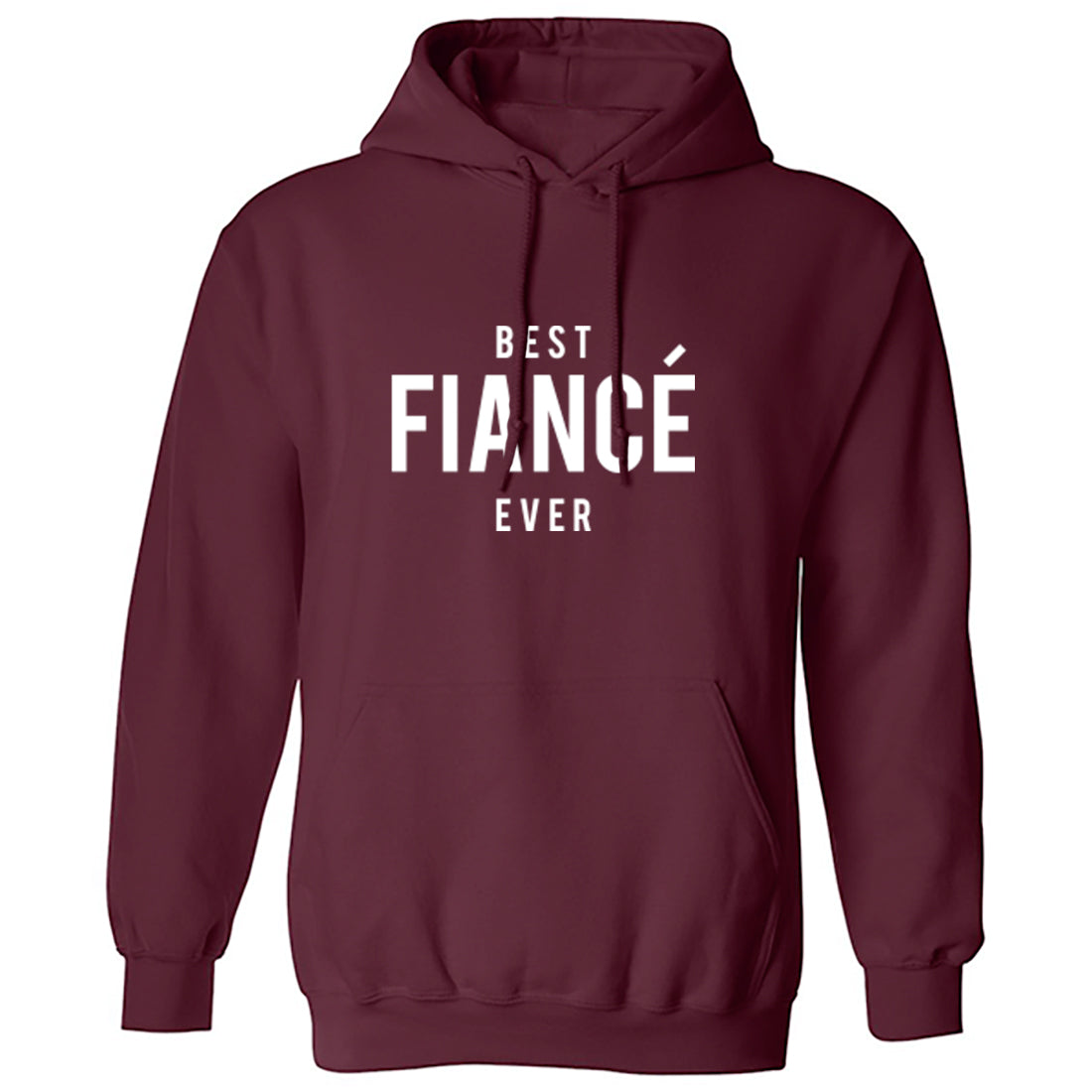 Best Fiance Ever Unisex Hoodie K1475 - Illustrated Identity Ltd.