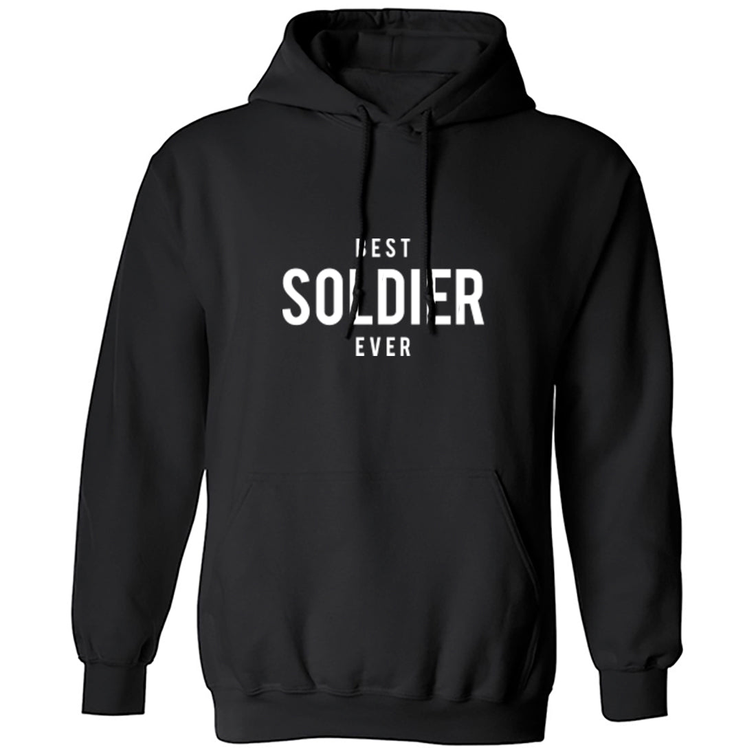 Best Soldier Ever Unisex Hoodie K1502 - Illustrated Identity Ltd.