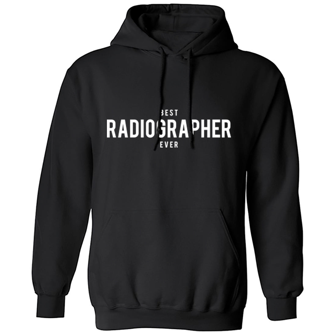 Best Radiographer Ever Unisex Hoodie K1504 - Illustrated Identity Ltd.