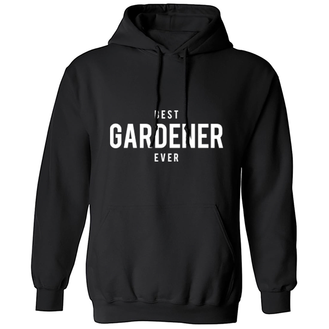 Best Gardener Ever Unisex Hoodie K1509 - Illustrated Identity Ltd.