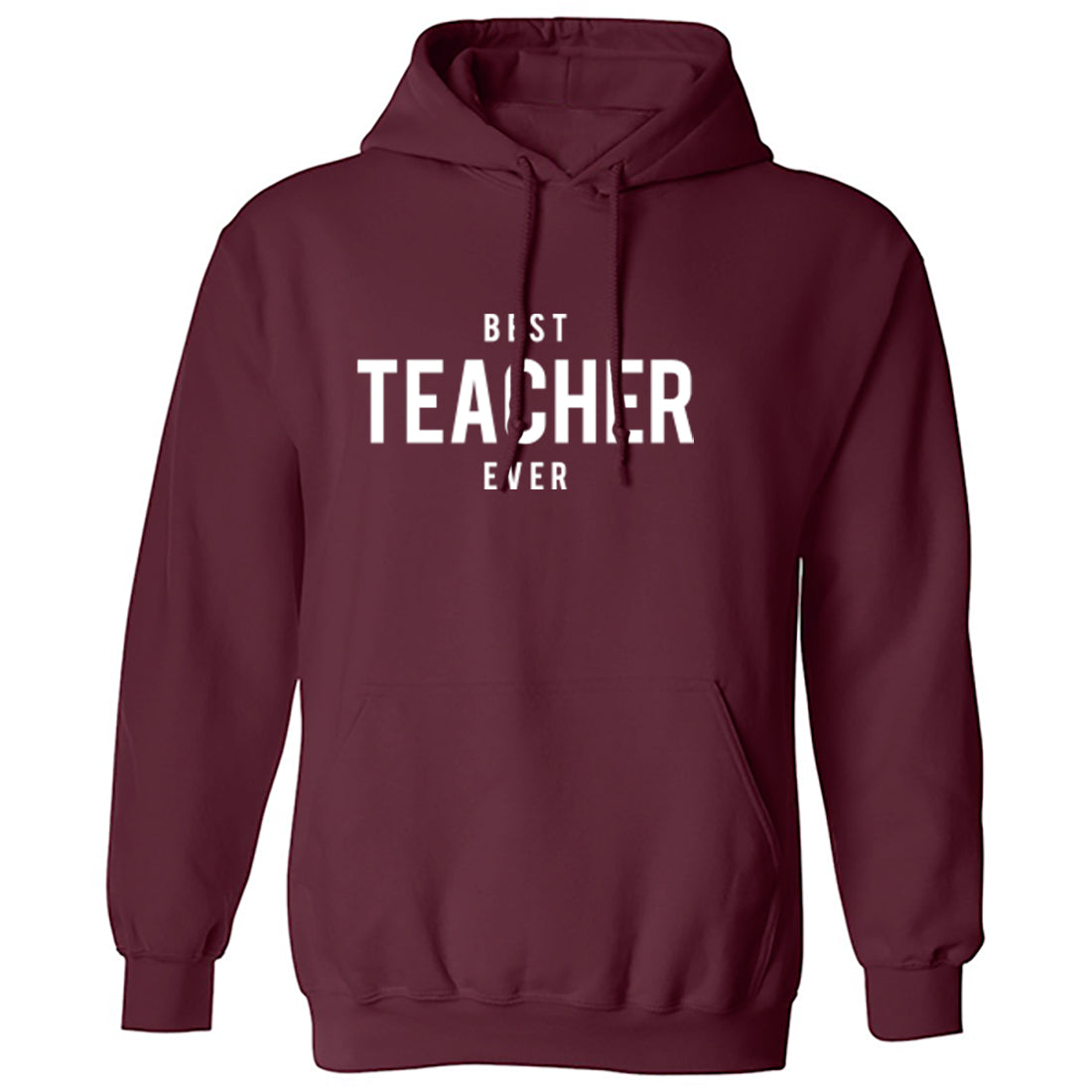 Best Teacher Ever Unisex Hoodie K1524 - Illustrated Identity Ltd.