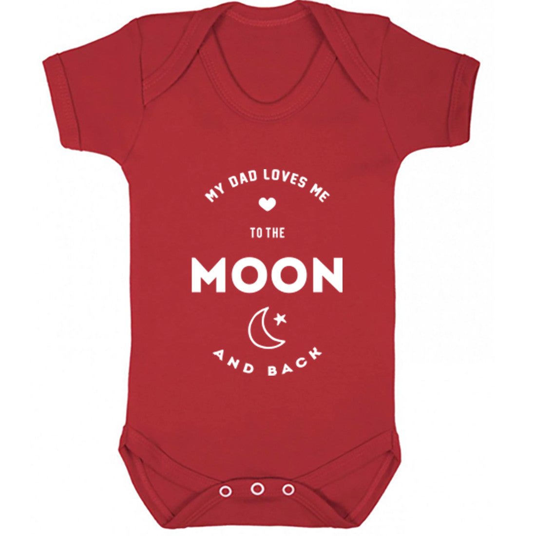 61c5f47c6 My Dad Loves Me To The Moon And Back Baby Vest K1540 – Illustrated ...