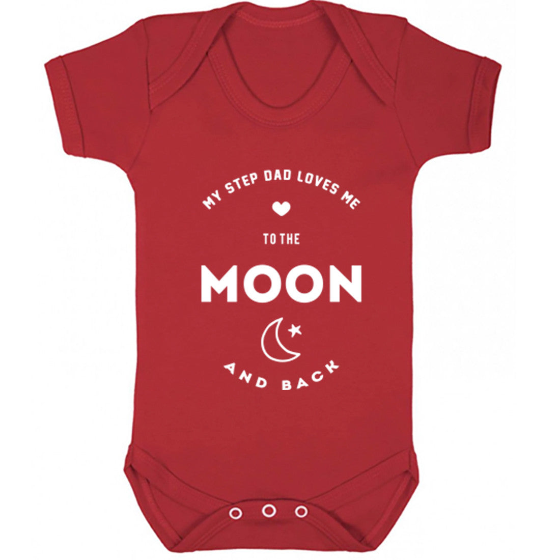 My Step Dad Loves Me To The Moon And Back Baby Vest K1549 - Illustrated Identity Ltd.