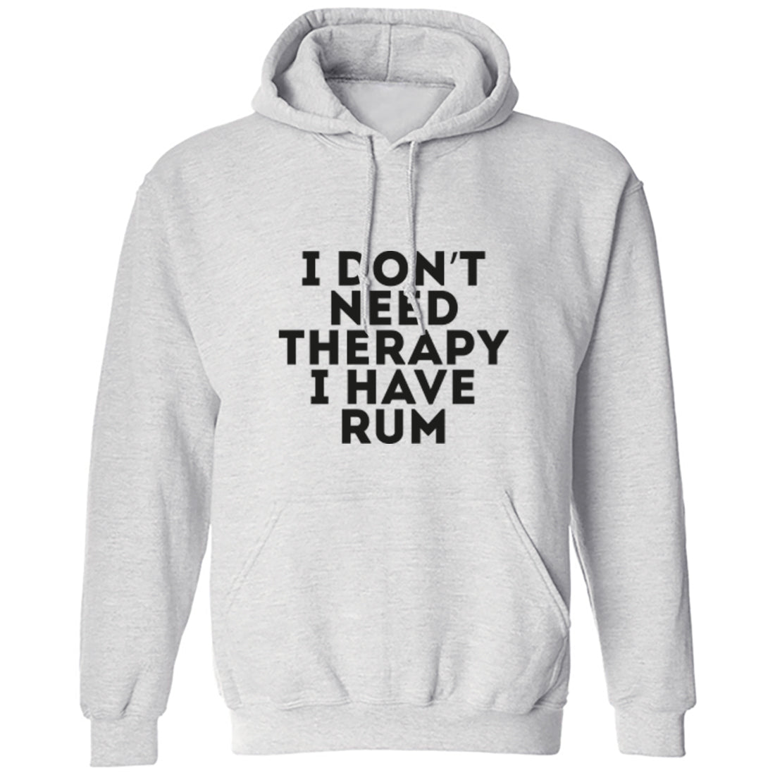 I Don't Need Therapy I Have Rum Unisex Hoodie K1622 - Illustrated Identity Ltd.