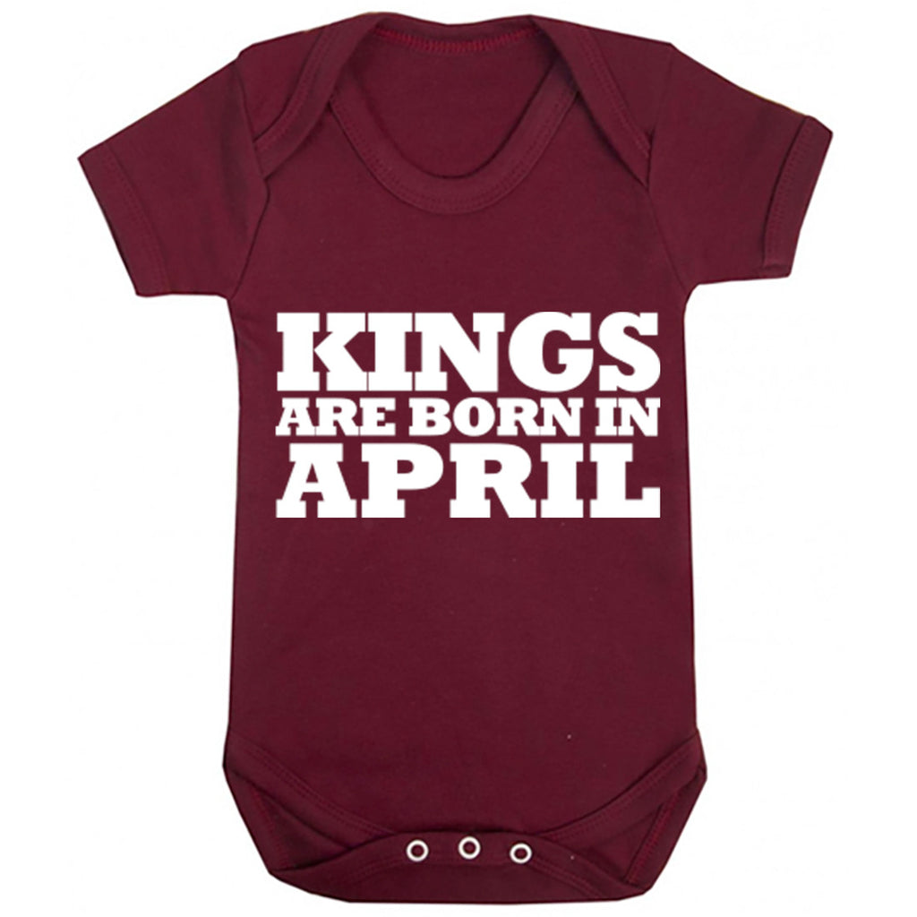 Kings Are Born In April Baby Vest K1687