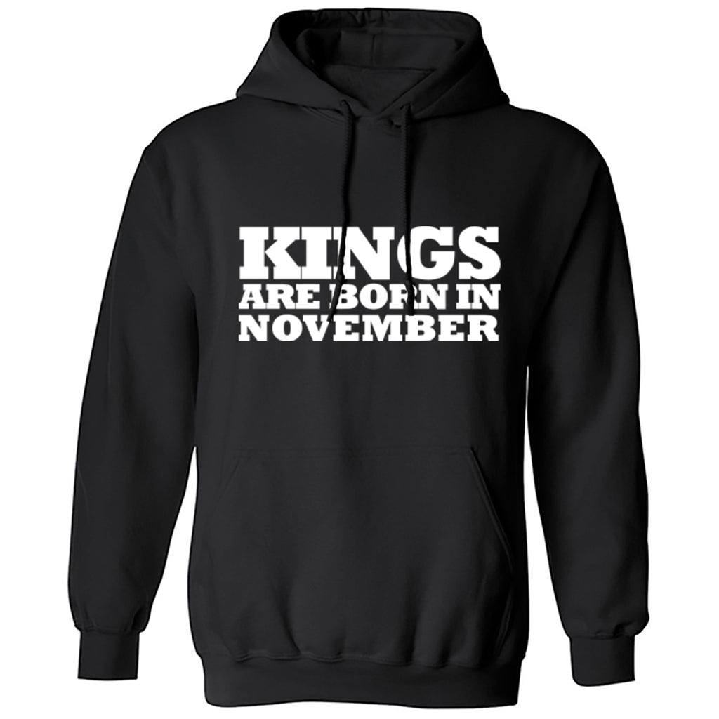 Kings Are Born In November Unisex Hoodie K1694