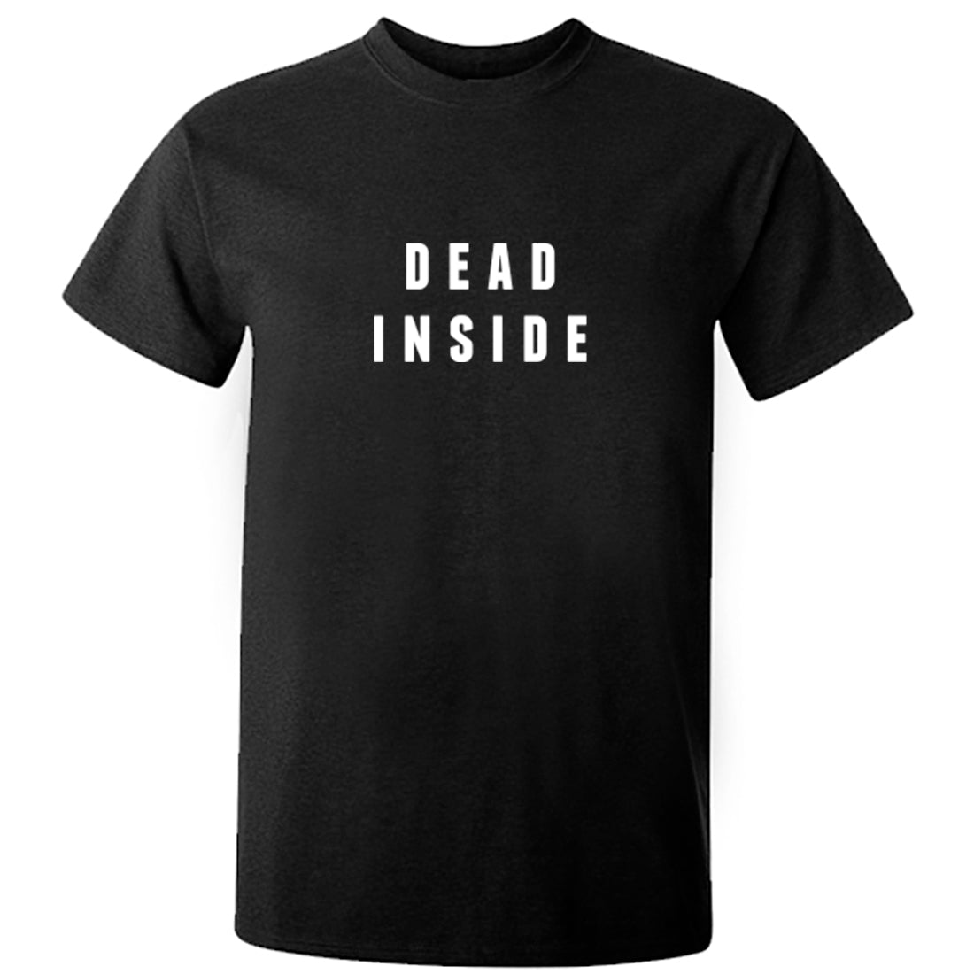 Dead Inside Unisex Fit T-Shirt K1964 - Illustrated Identity Ltd.
